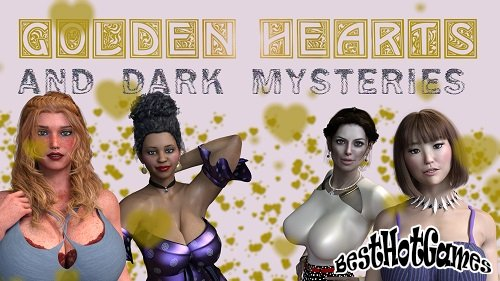 Golden Hearts and Dark Mysteries