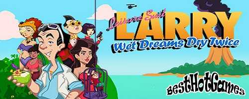 Leisure Suit Larry – Wet Dreams Dry Twice